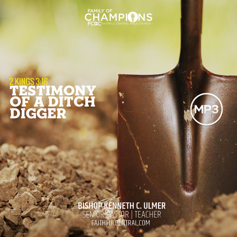 Testimony of A Ditch Digger (MP3 Download)