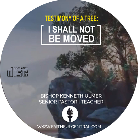 The Testimony of A Tree - I Shall Not Be Moved (CD)