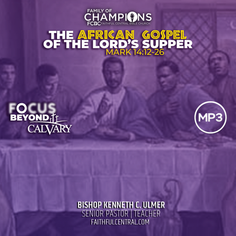 The African Gospel of The Lord's Supper (MP3 Download)