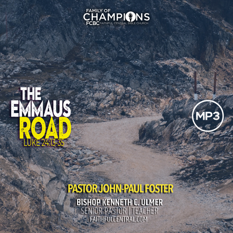 Focus Beyond Calvary: The Emmaus Road (MP 3 Download)