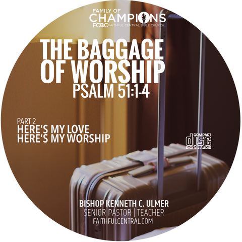 Here's My Love; Here's My Worship: The Baggage of Worship Part 2 (CD)