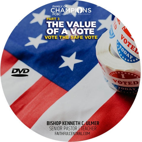 The Value of A Vote Part 3: Vote The Safe Vote (DVD)