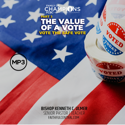 The Value of A Vote Part 3: Vote The Safe Vote (MP3 Download)