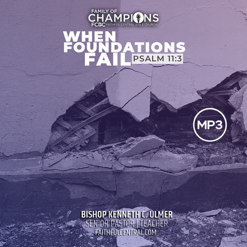 When Foundations Fail (MP3 Download)