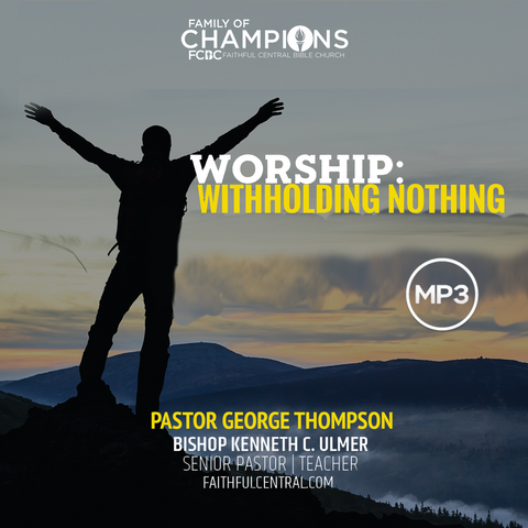 Worship: Withholding Nothing (MP3 Download)
