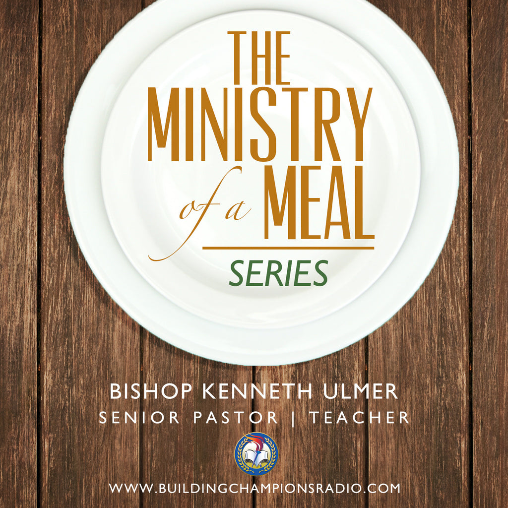 Ministry of a Meal: The Series