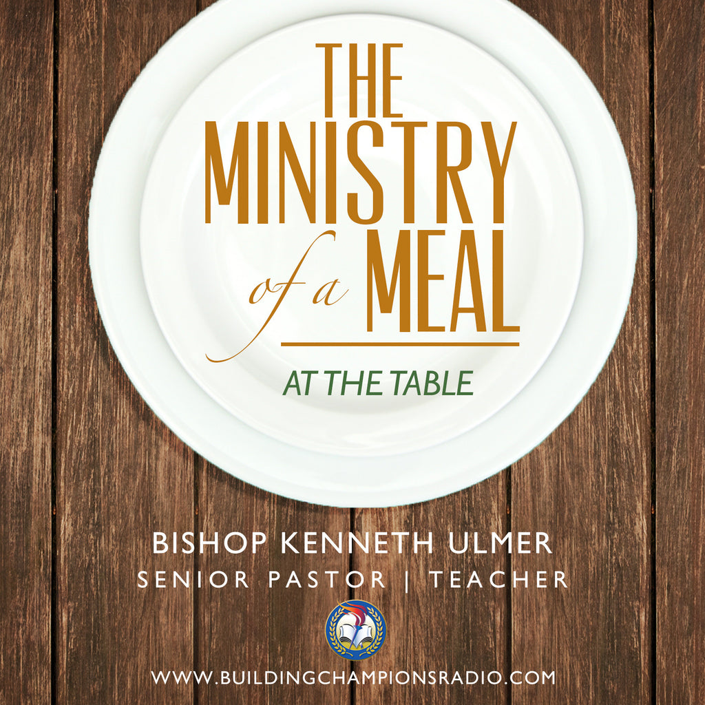 Ministry of a Meal: At the Table