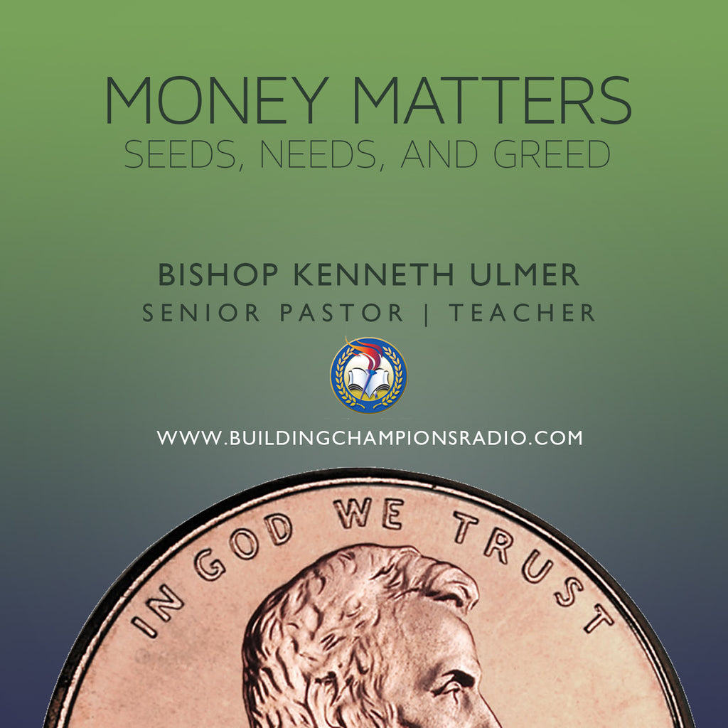 Money Matters: Seeds, Needs, & Greed (CD)