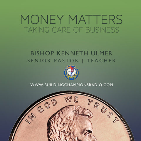 Money Matters: Taking Care of Business (MP3 Download)