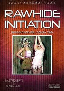 RAWHIDE INITIATION