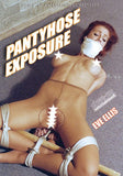 PANTYHOSE EXPOSURE