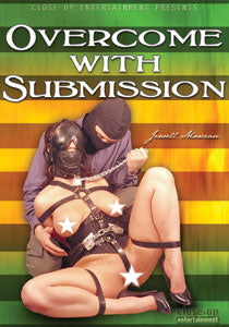 OVERCOME WITH SUBMISSION
