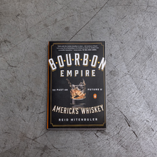 Load image into Gallery viewer, Bourbon Empire