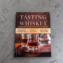 Load image into Gallery viewer, Tasting Whiskey by Lew Bryson
