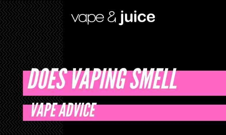 Does vaping smell?