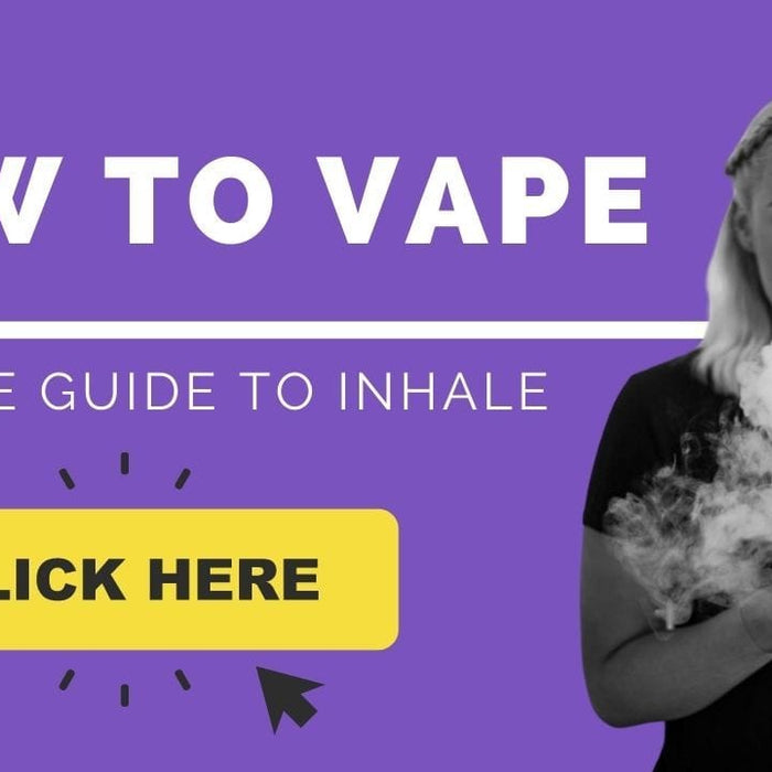 How to Vape Properly | The 2 minute guide to Inhale