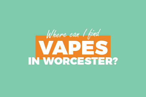 vapes in worcester