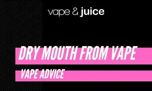 Why does vaping give me a dry mouth?