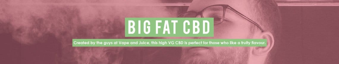 the big fat cbd eliquid
