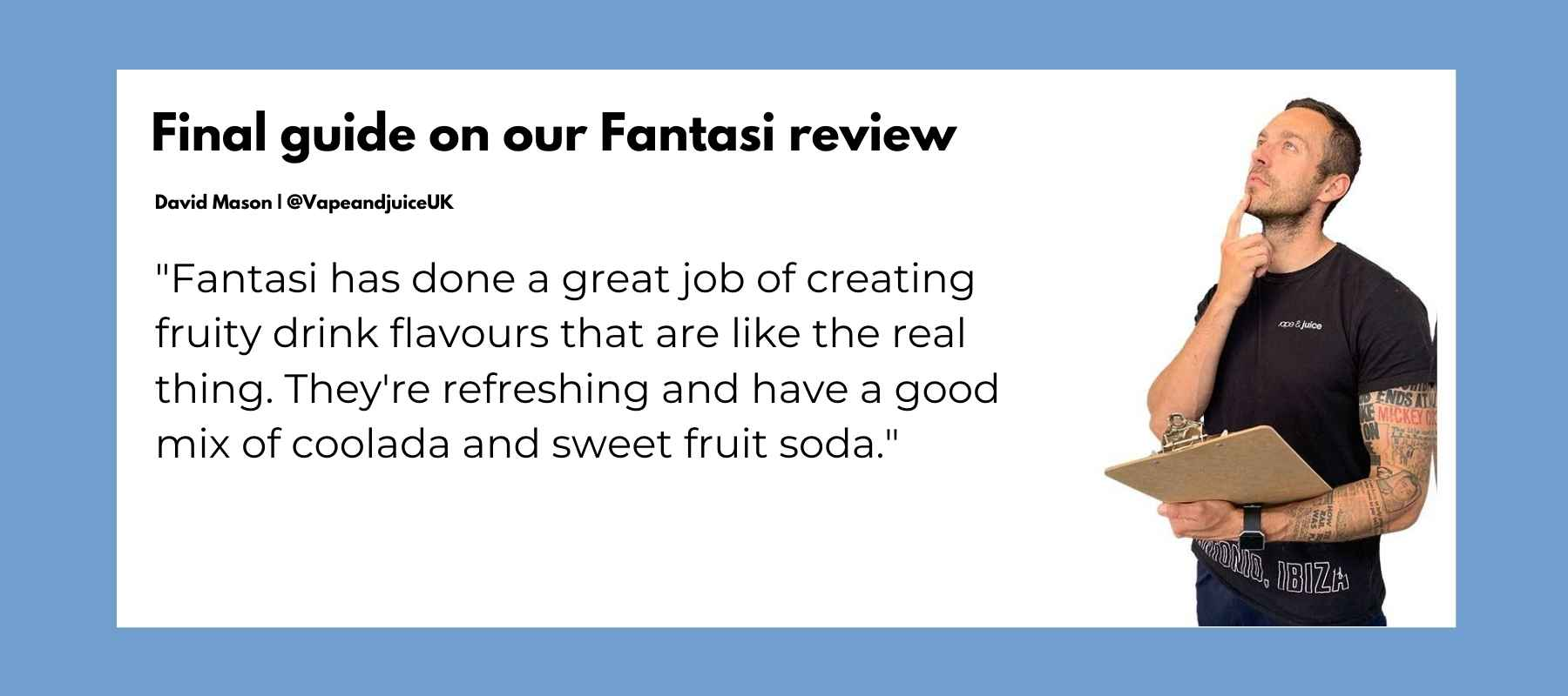 Fantasi review from Vape and Juice UK