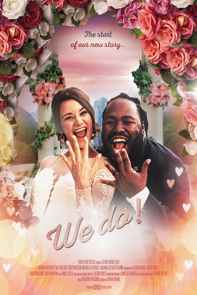 "Wedding movie poster with customizable photo and titles showing a photo of a couple showing their wedding rings called ""We Do"""