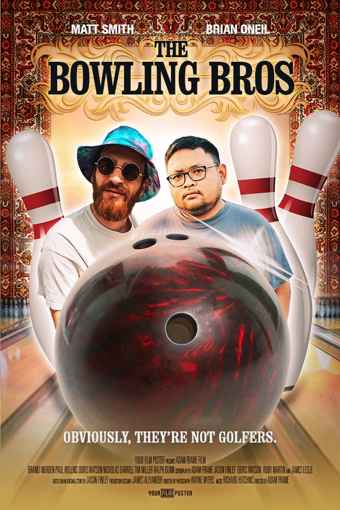 "Your personalized movie poster inspired on The Big Lebowski, this example shows two friends on a bowling alley surrounded by pins and a bowling ball, it's called ""The Bowling Bros"""