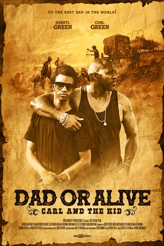 "Western movie poster that looks like a wanted poster. On the poster are a father and a son, and the main title is ""Dad or Alive"""