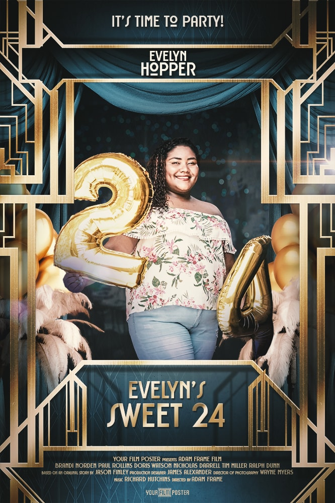 Great Gatsby inspired movie poster showing a girl holding two balloons for a 24th birthday.