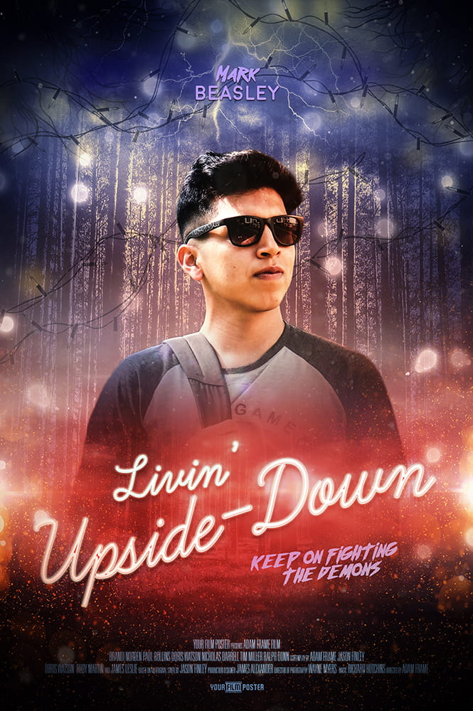 "Stranger Things inspired personalizable movie poster, with a blue and red dark forest with lightning and christmas lights. A confident young man is standing in front of it, with a neon title ""Livin Upside Down"""