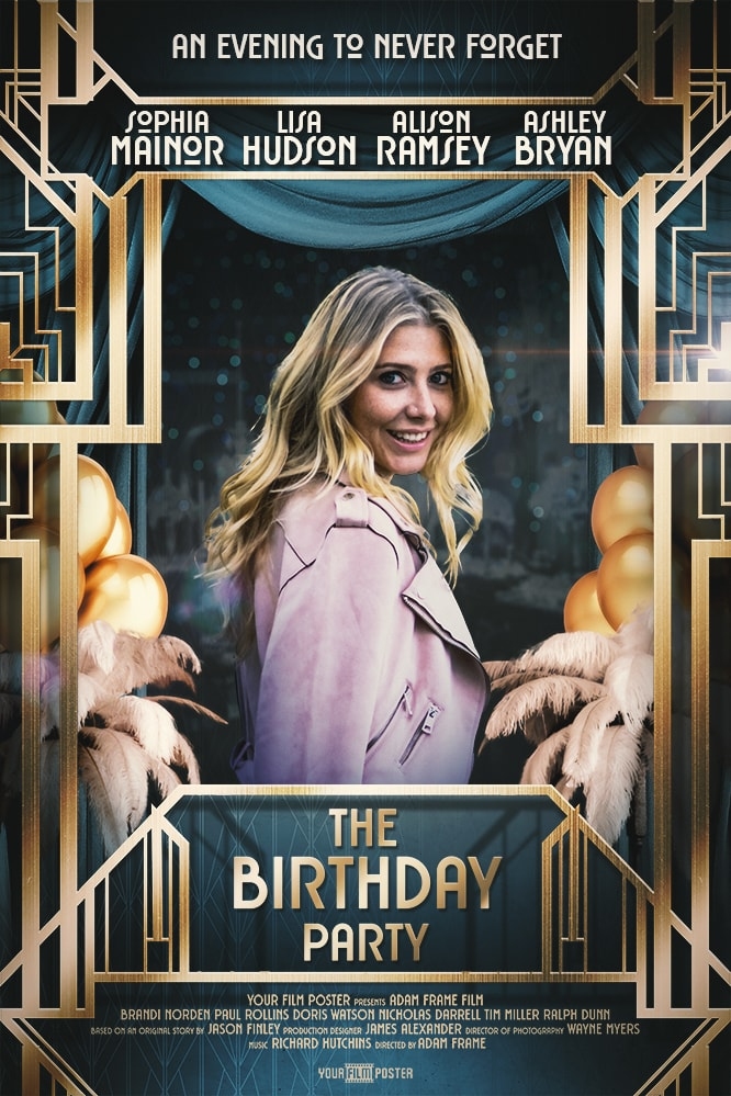 Great Gatsby inspired movie poster showing a lady dressed for a birthday party