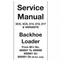 JCB 3CX, 4CX, 214, 215, 217 & Variants Backhoe Loader Service Manual - 9803/3270