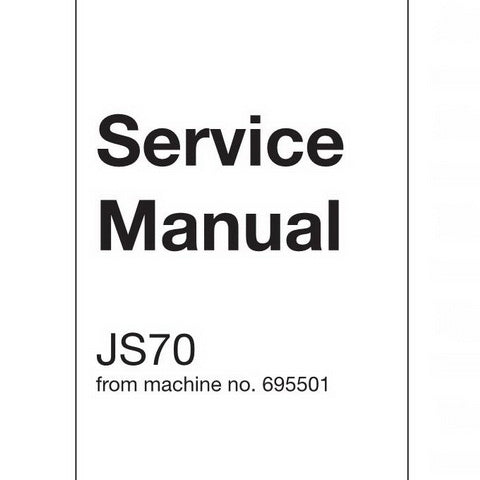 JCB JS70 Tracked Excavator Service Manual - 9803/6020-0