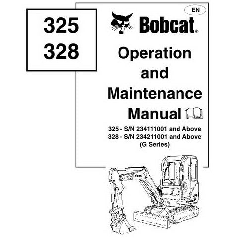Bobcat 325, 328 Excavator Operation and Maintenance Manual - 6902610-EN (08-06)