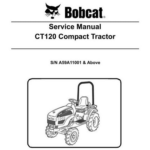 Bobcat CT120 Compact Tractor Service Manual - 6986523 (9-10)