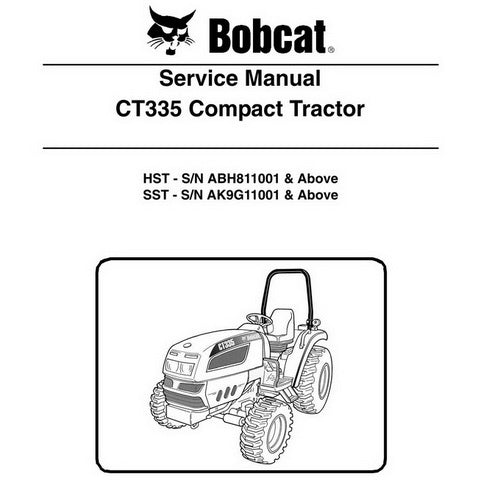 Bobcat CT335 Compact Tractor Service Manual - 6987078 (12-09)