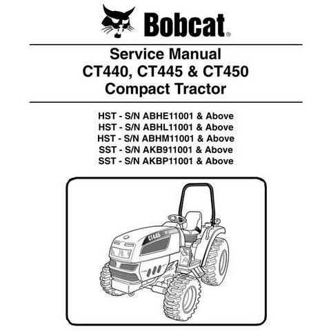 Bobcat CT440, CT445, CT450 Compact Tractor Service Manual - 6987079 (12-09)