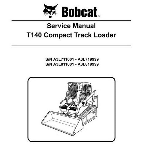 Bobcat T140 Compact Track Loader Service Manual - 6986569 (11-10)