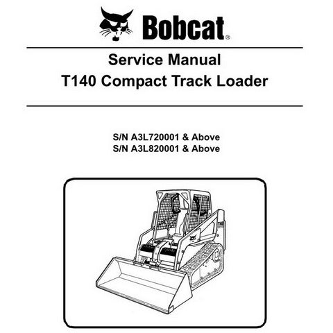 Bobcat T140 Compact Track Loader Service Manual - 6987041 (1-11)