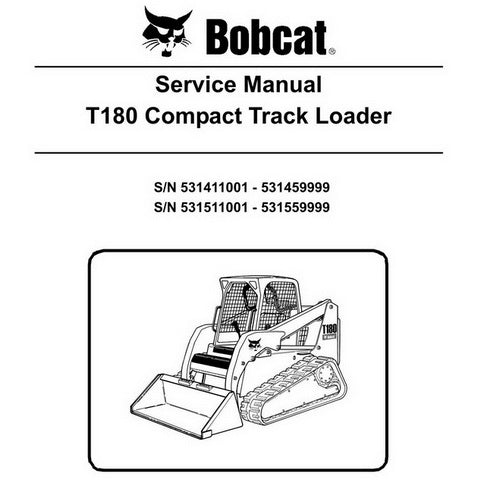 Bobcat T180 Compact Track Loader Service Manual - 6904142 (11-10)