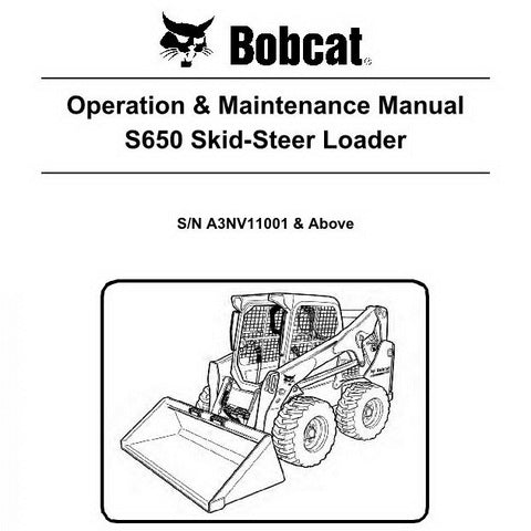 Bobcat S650 Skid-Steer Loader Operation and Maintenance Manual - 6987167