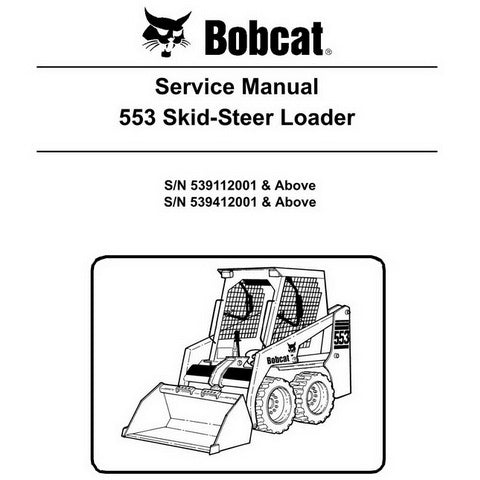 Bobcat 553 Skid-Steer Loader Service Manual - 6904705 (3-06)