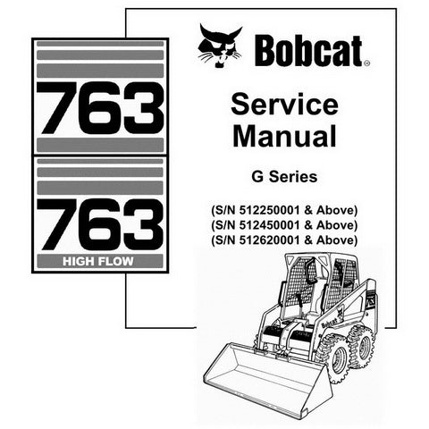 Bobcat 763, 763H G-Series Skid-Steer Loader Service Manual - 6900977 (2-06)