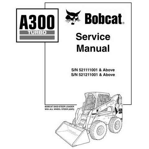 Bobcat A300 Skid-Steer Loader Service Manual - 6901756 (7-10)