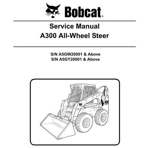 Bobcat A300 Skid-Steer Loader Service Manual - 6987047 (11-10)