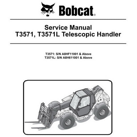 Bobcat T3571, T3571L Telescopic Handler Service Manual - 6986765 (2-10)