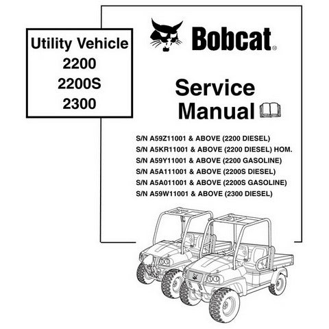 Bobcat 2200, 2200S, 2300 Utility Vehicle Service Manual - 6904893 (12-09)