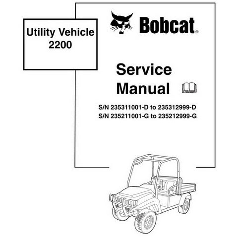 Bobcat 2200 Utility Vehicle Service Manual - 6903129 (12-09)