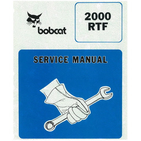 Bobcat 2000 RTF Wheel Loader Service Manual - 6566662 (11-88)