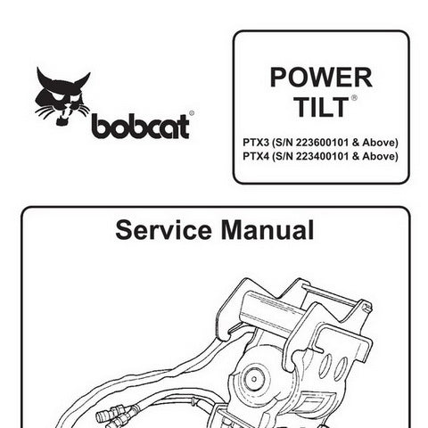 Bobcat PTX3, PTX4 Power Tilt Service Manual - 6901002 (2–00)