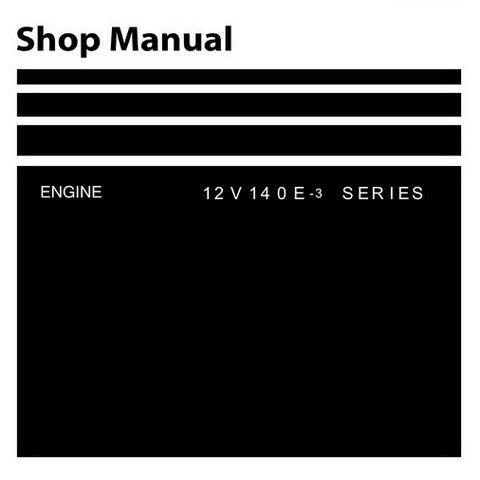 Komatsu 12V140E-3 Series Engine Shop Manual - SEN00291-04